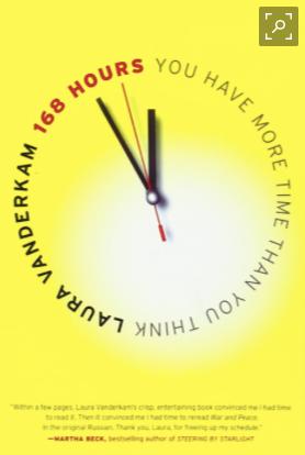 168 Hours by Laura Vanderkam