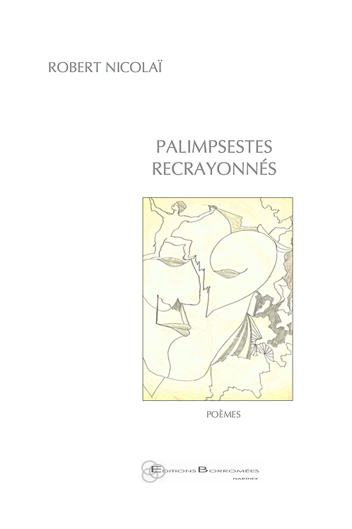 PALIMPSESTES RE CRAYONNÉS