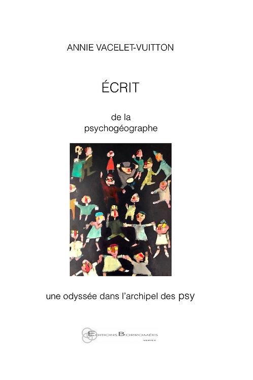 ÉCRIT DE LA PSYCHOGÉOGRAPHE