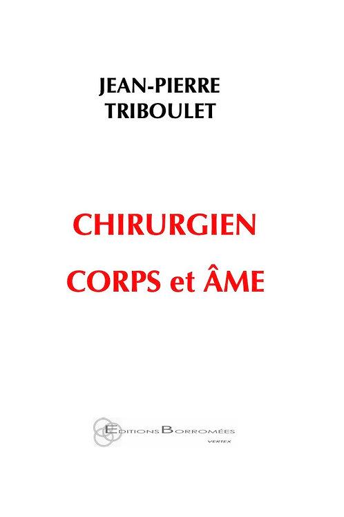 CHIRURGIEN CORPS ET ÂME