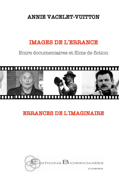 IMAGES DE L'ERRANCE - ERRANCES DE L'IMAGINAIRE