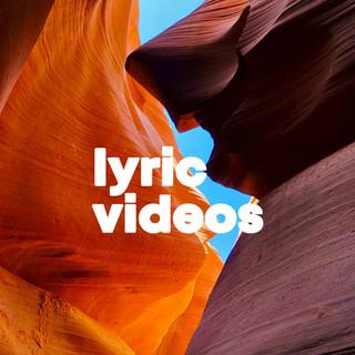 LYRIC VIDEOS