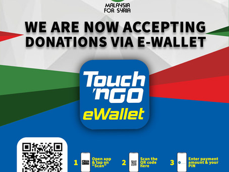 Cashless? Go E-Wallet Now With Malaysia for Syria!