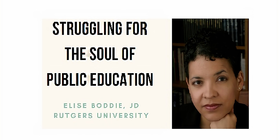 """Thursday, May 13, 2021  """"Struggling for the Soul of Public Education."""" co-sponsored by the Lawrenceville League"""