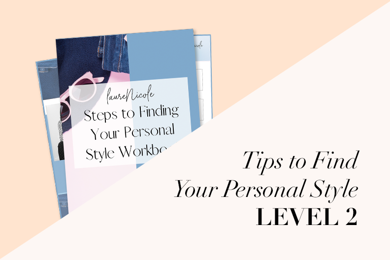 Tips to Find Your Personal Style LV.2