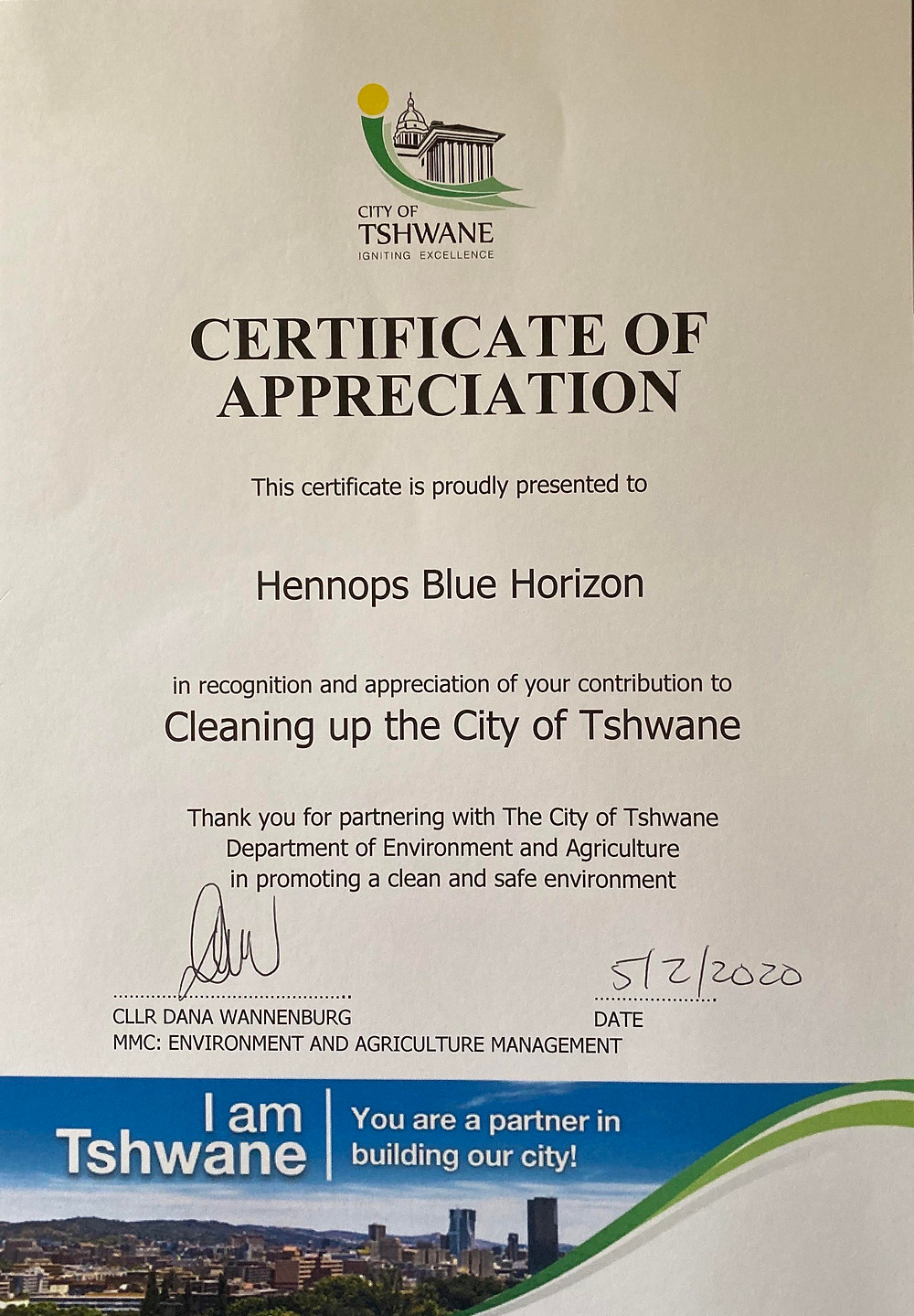Hennops Blue Horizon received a Certificate of Appreciation for cleaning up the City of Tshwane.