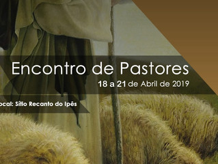 (realizado)Encontro de Pastores e Líderes - 18 a 21/04