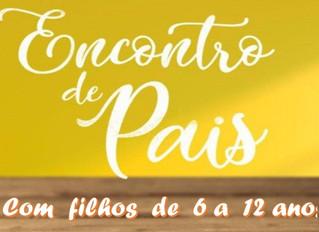 ENCONTRO DE PAIS (filhos de 6 a 12 anos) - 25/Abr (sábado)