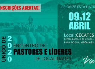 ENCONTRO DE PASTORES E LÍDERES    9 a 12/Abr - Vitória/ES