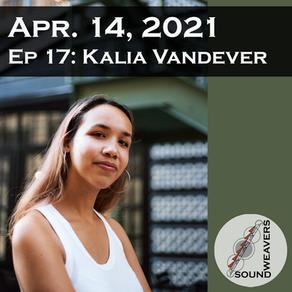 S1. E17.  Kalia Vandever