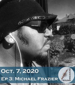 S1.E3.   Michael Frazier.