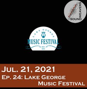 S1.E24.  Lake George Festival