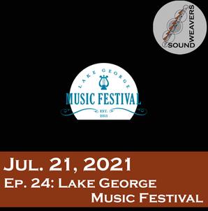 S1. E24.  Lake George Festival
