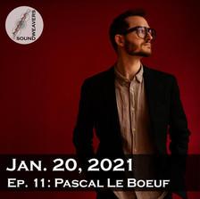 S1. E11.  Pascal le Boeuf