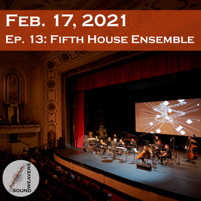 S1.E13.  Fifth House Ensemble