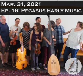 S1.E16.  Pegasus Early Music