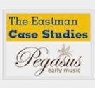 Eastman Case Study, Pegasus Early Music
