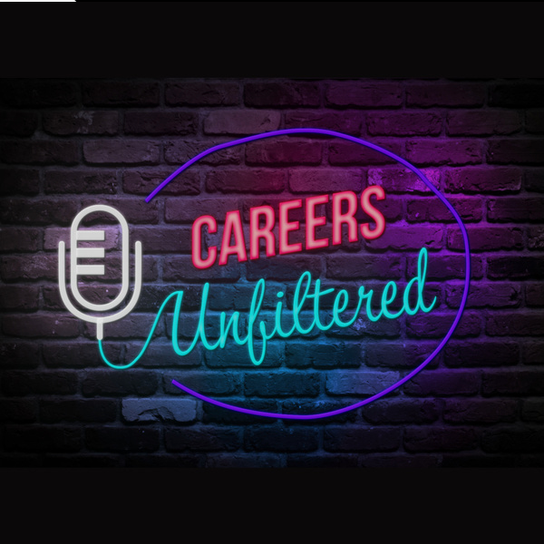 Careers Unfiltered Podcast