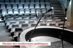 Chaîne des conférences politiques