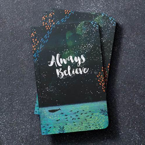 Always Believe Journal