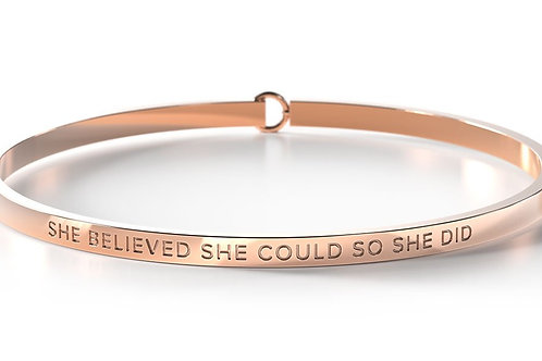 BE Bangle Rose Gold  - She believed she could so she did