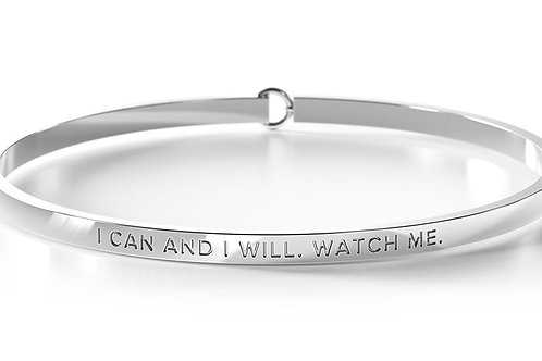 BE Bangle Silver  - I can and I will. Watch me.