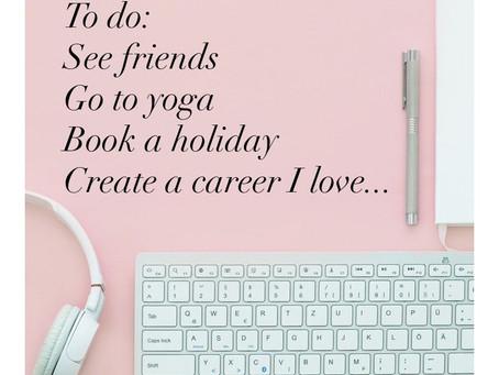 How to… Create a Career you Love