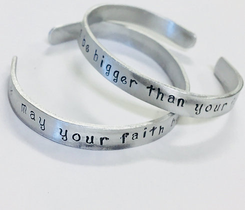 """may your faith be bigger than your fear"" nontarnish aluminum handstamped Cuff"