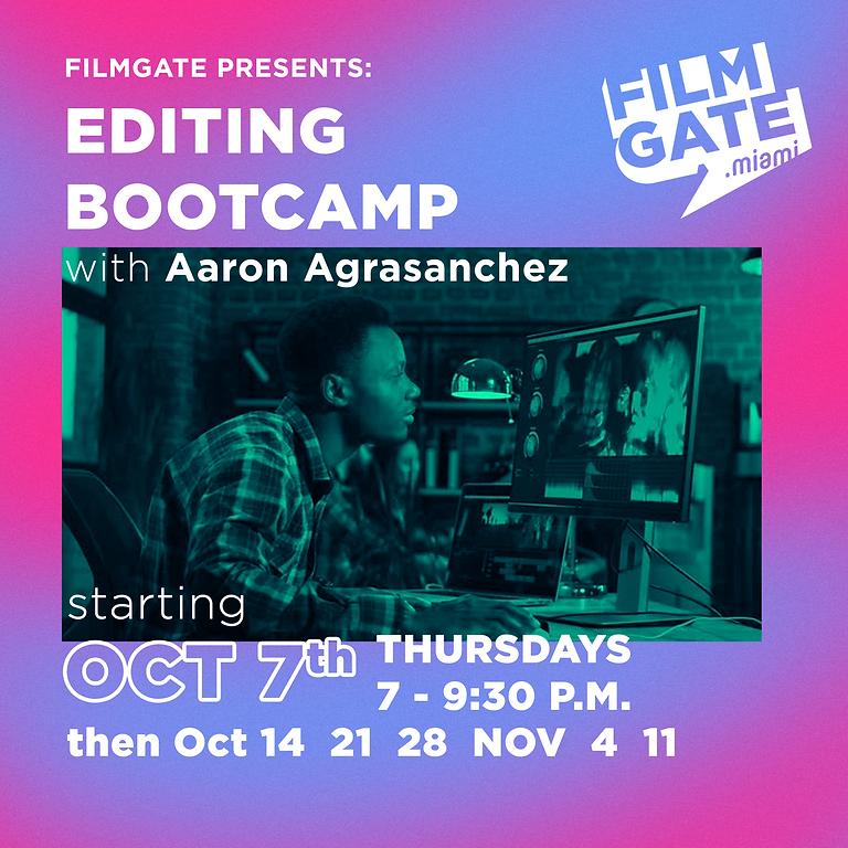 Editing Bootcamp