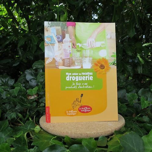 Cahier de recettes : La droguerie écologique
