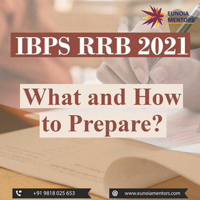 IBPS RRB 2021: What and How to Prepare?