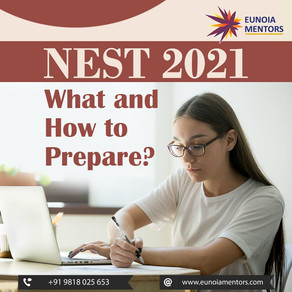 NEST 2021: What and How to Prepare?