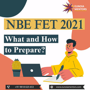NBE FET 2021: What and How to Prepare?