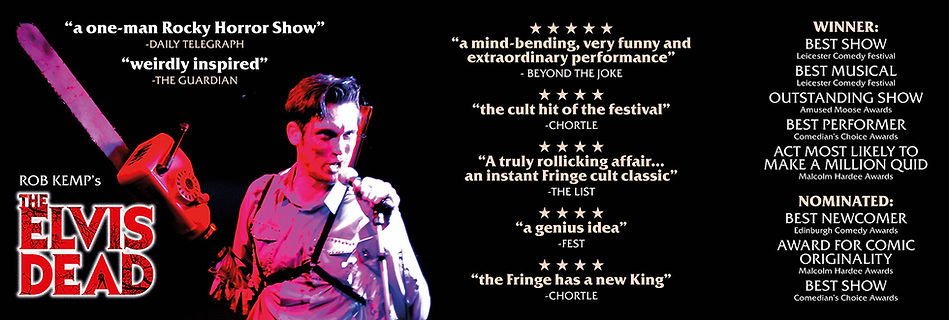 Rob Kemp's The Elvis Dead is the most widely-acclaimed show of the 2017 Edinburgh Fringe