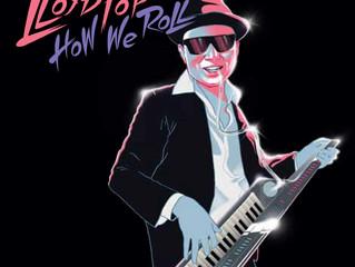 "Lloyd Pop ""How We Roll"""