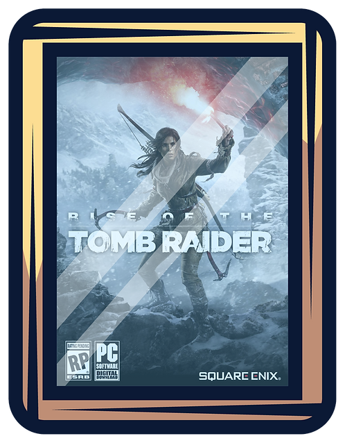 Rise of the Tomb Raider PC / MAC