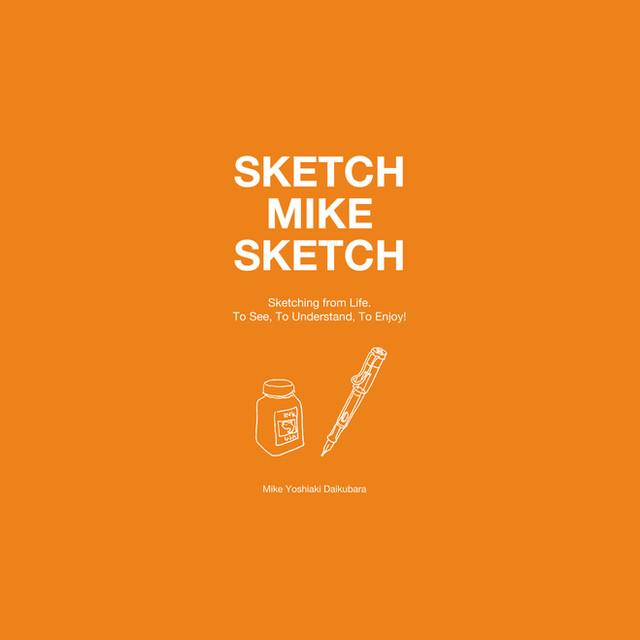 Sketch Mike Sketch