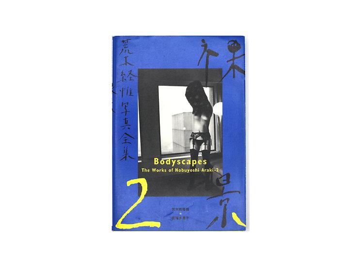 The Works of Nobuyoshi Araki 2 'Bodyscapes' SIGNED!