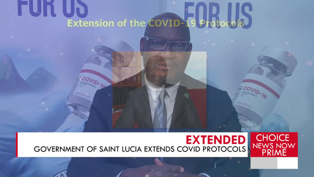 Government of Saint Lucia extends COVID 19 protocols