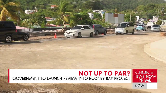 Government to launch review into Rodney Bay Road Rehab Project