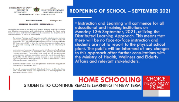 There will be no face to face learning for Saint Lucians students - at least not at this time.