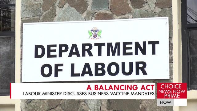 LABOUR MINISTER DISCUSSES BUSINESS VACCINE MANDATES