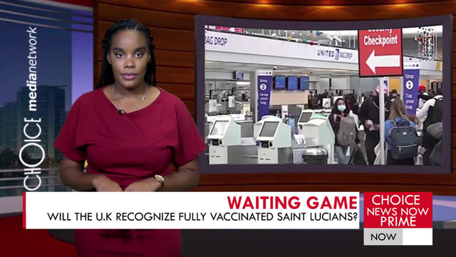 Will the United Kingdom recognize fully vaccinated Saint Lucians?
