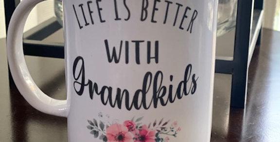 Life is Better with Grandkids Coffee Mug