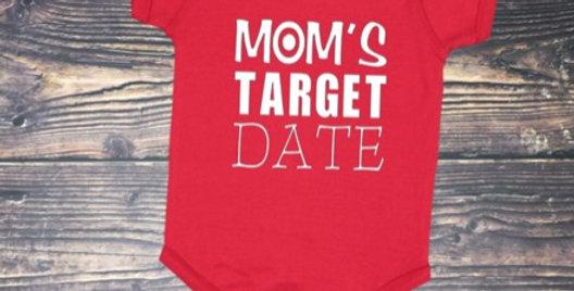 Mom's Target Date Onesie