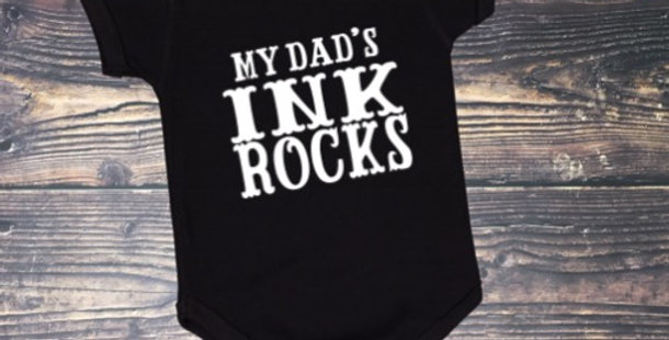 My Dad's Ink Rocks Onesie
