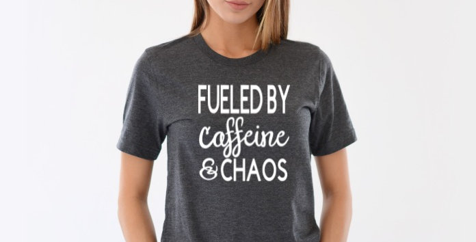Fueled By Caffeine & Chaos Shirt