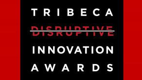 2018 Tribeca Disruptive Innovation Awards