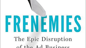 From Mad Men to Math Men: Frenemies by Ken Auletta