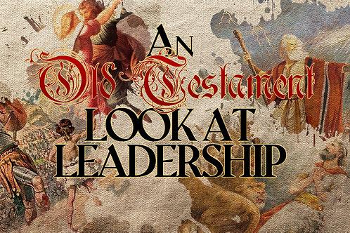 An Old Testament Look at Leadership